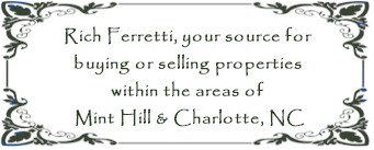Rich Ferretti, Mint Hill and Charlotte Real Estate Specialist
