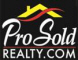 PRO SOLD REALTY -- Seriously Local