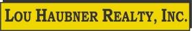 Lou Haubner Realty, Inc.